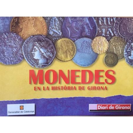 COLECCIÓN MONEDAS EN LA HISTORIA DE GIRONA
